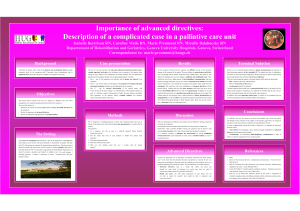 IMPORTANCE OF ADVANCED DIRECTIVES : DESCIPTION OF A COMPLICATED CASE IN A PALLIATIVE CARE UNIT