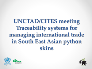 UNCTAD/CITES meeting Traceability systems for managing international trade in South East Asian python