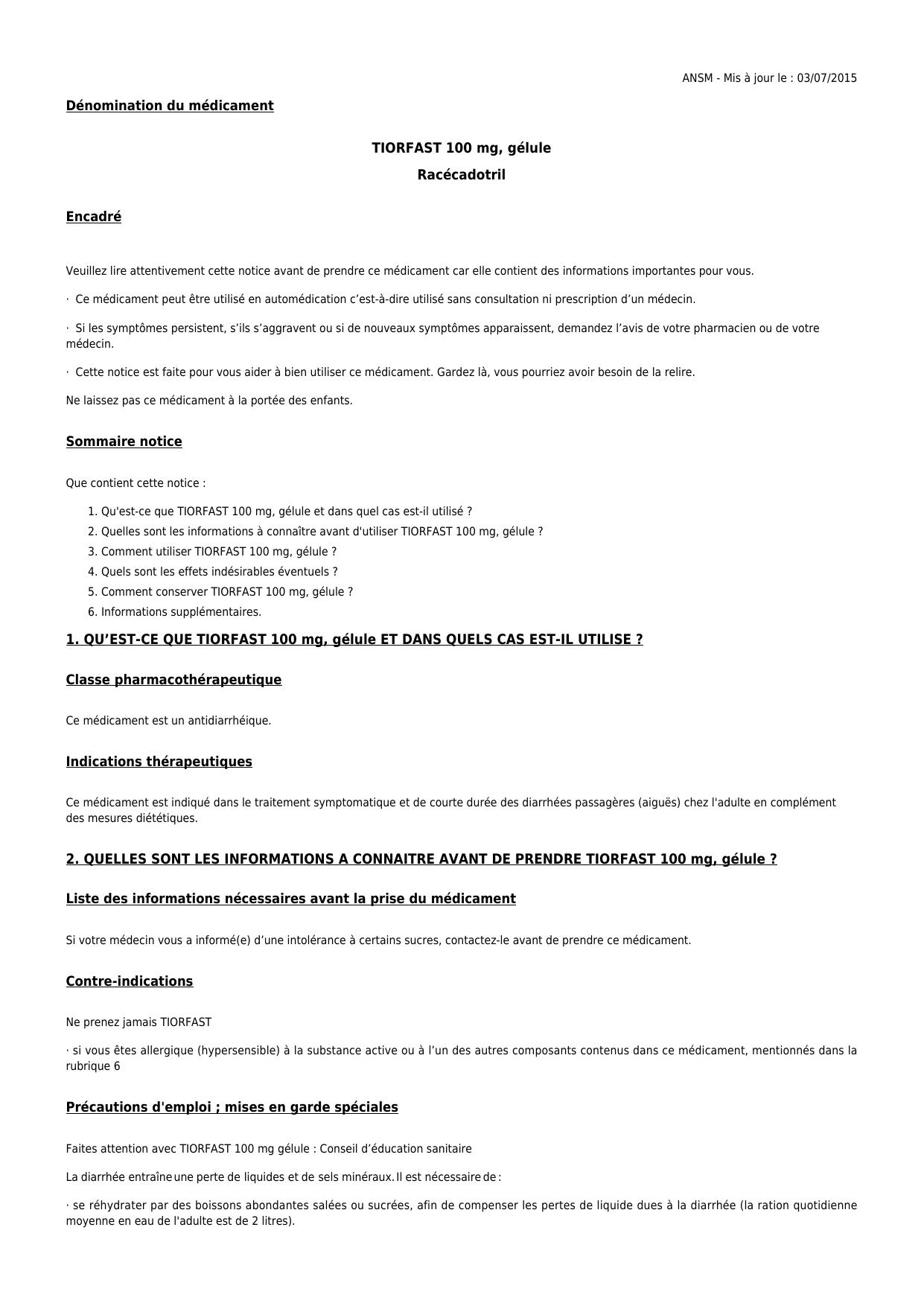 Dénomination du médicament TIORFAST 100 mg, gélule Racécadotril Encadré