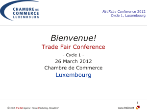 Bienvenue! Trade Fair Conference  Luxembourg