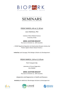 SEMINARS FRIDAY MARCH, 4th at 11.30 am  Jason Matthews, PhD