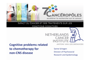 Cognitive problems related Cognitive problems related  to chemotherapy for  non CNS disease
