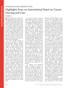 T Highlights from an International Panel on Cancer Nursing and Care internAtionAl PersPectiVes