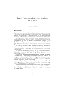Titre : Preuve des algorithmes distribués probabilistes Description October 21, 2009