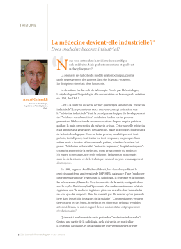 N La médecine devient-elle industrielle ? Does medicine become industrial? TRIBUNE