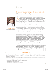 """ E Les nouveaux visages de la neurologie The new faces of neurology"