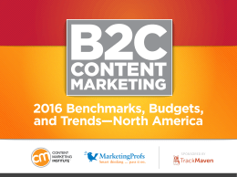 2016 Benchmarks, Budgets, and Trends—North America SPONSORED BY