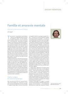 T Famille et anorexie mentale DOSSIER THÉMATIQUE Anorexia nervosa and family