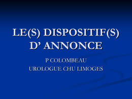 LE(S) DISPOSITIF(S) D' ANNONCE P COLOMBEAU UROLOGUE CHU LIMOGES