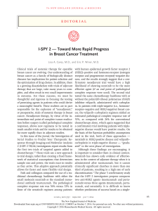 I-SPY 2 — Toward More Rapid Progress in Breast Cancer Treatment