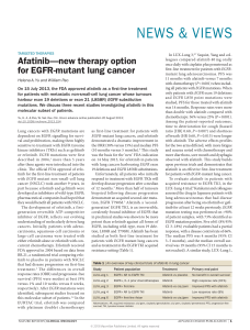NEWS & VIEWS Afatinib—new therapy option for EGFR-mutant lung cancer
