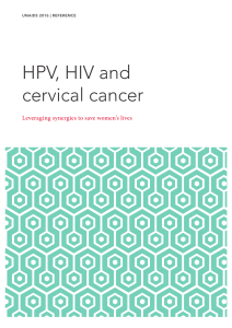 HPV, HIV and cervical cancer Leveraging synergies to save women's lives