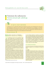 Traitement des radiomucites Treatment of mucitis after radiotherapy