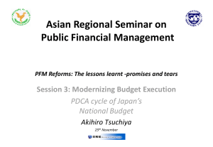 Asian Regional Seminar on Public Financial Management Session 3: Modernizing Budget Execution