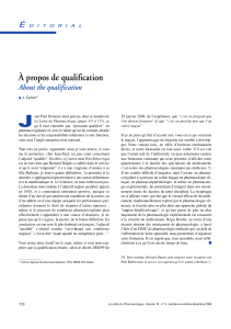 J À propos de qualification About the qualification É