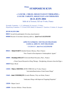 SYMPOSIUM ICSN 10-11 JUIN 2004 CANCER: TARGETS, MOLECULES AND THERAPIES