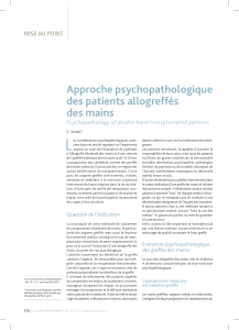 L Approche psychopathologique des patients allogreffés des mains