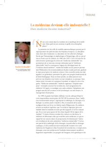 """ N La médecine devient-elle industrielle ? Does medicine become industrial?"