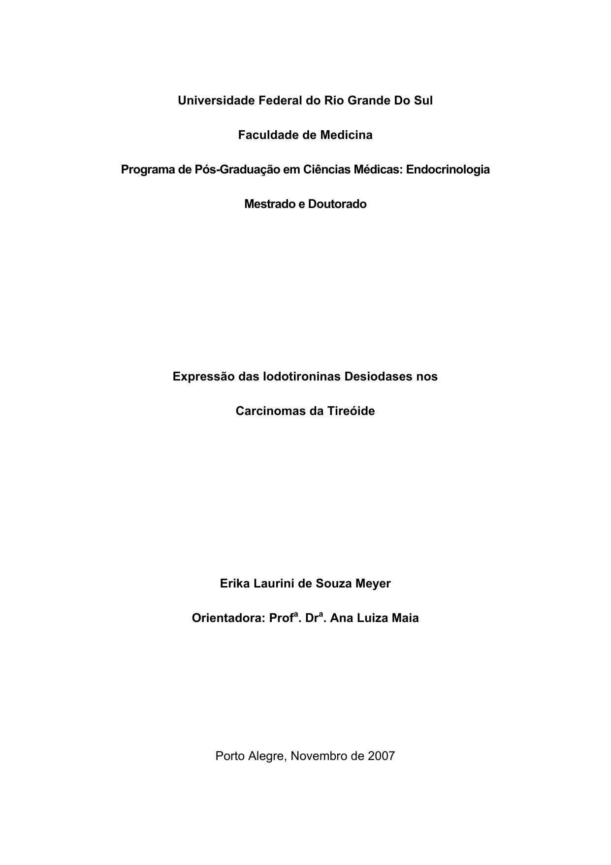 3267a75f7 Universidade Federal do Rio Grande Do Sul Faculdade de Medicina