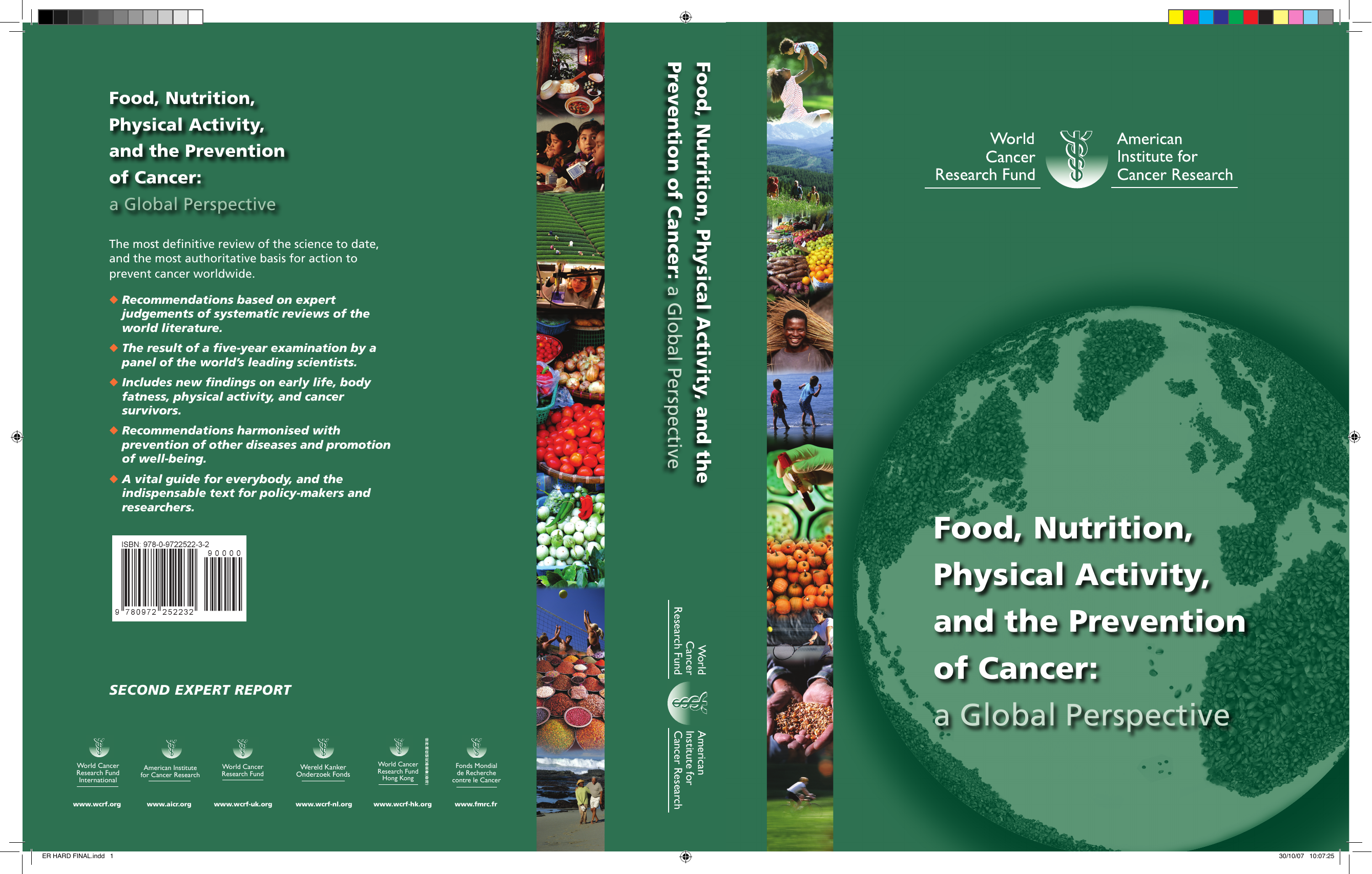 Food, Nutrition, Physical Activity Pr evention of Cancer