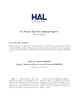 Un Moyen ˆ Age des anthropologues ? Eliana Magnani To cite this version: