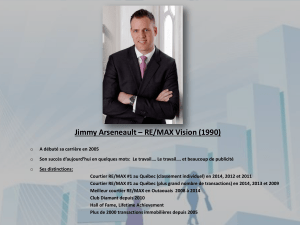 Jimmy Arseneault – RE/MAX Vision (1990)