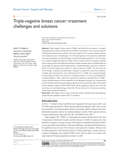 Triple-negative breast cancer: treatment challenges and solutions Joëlle Collignon Laurence Lousberg
