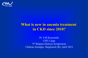 What is new in anemia treatment in CKD since 2010?