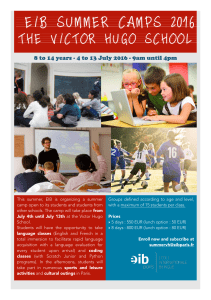 EIB SUMMER CAMPS 2016  THE VICTOR HUGO SCHOOL