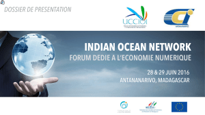 INDIAN OCEAN NETWORK  FORUM DEDIE A L'ECONOMIE NUMERIQUE DOSSIER DE PRESENTATION
