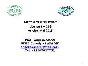 MECANIQUE DU POINT Licence 1 – CBG version Mai 2015