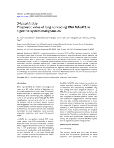 Original Article Prognostic value of long noncoding RNA MALAT1 in
