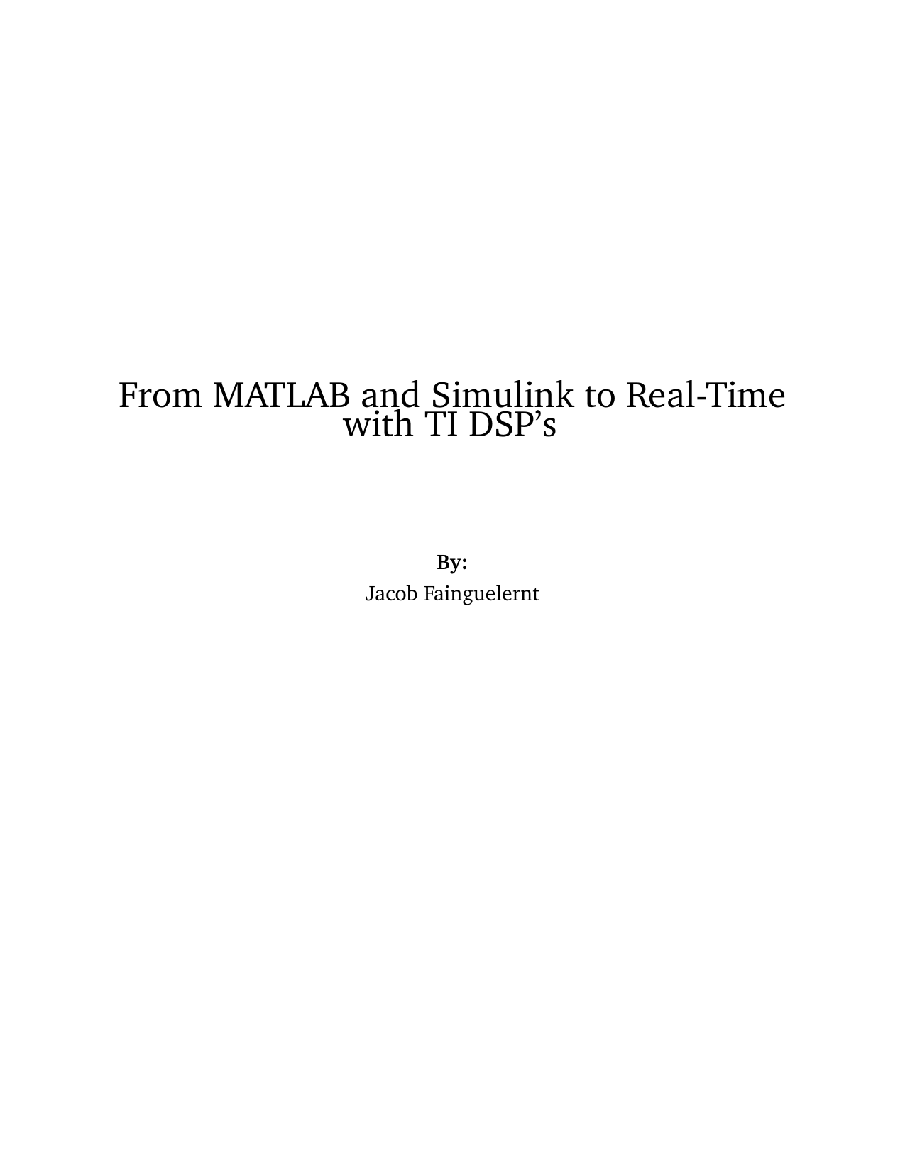 From MATLAB and Simulink to Real-Time with TI DSP's
