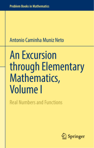An Excursion through Elementary Mathematics, Volume I  Real Numbers and Functions ( PDFDrive.com )
