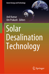 (Green Energy and Technology) Anil Kumar, Om Prakash - Solar Desalination Technology-Springer International Publishing (2019)