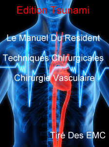 Techniques Chirurgicales - Chirurgie Vasculaire