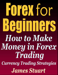 Forex for Beginners-James Stuart