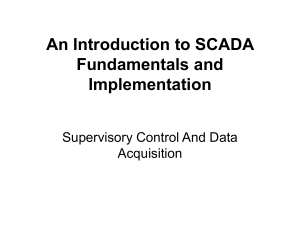 An Introduction to SCADA Fundamentals and Implementation