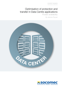 Optimisation of protection and transfer in Data Centre applications