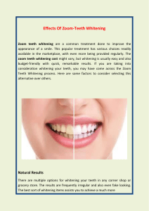 Effects Of Zoom-Teeth Whitening