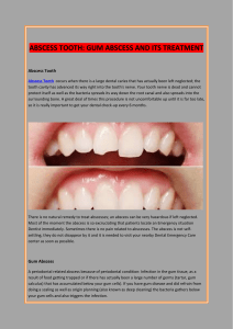 ABSCESS TOOTH GUM ABSCESS AND ITS TREATMENT
