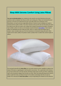 Sleep With Extreme Comfort Using Latex Pillows