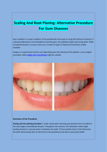 Scaling And Root Planing Alternative Procedure For Gum Diseases