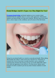 Dental Bridges And ItGÇÖs Types Are They Right For You