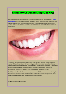 Necessity Of Dental Deep Cleaning