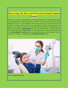 Discovering The Best And Professional Dental Implant Dentist