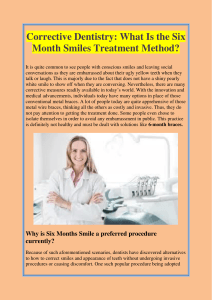 Corrective Dentistry What Is the Six Month Smiles Treatment Method