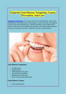 Gingivitis Gum Disease Symptoms, Causes, Prevention, And Care