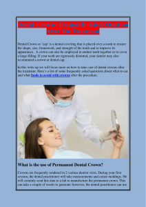 Dental Crowns Frequently Asked Question After The Treatment