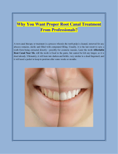 Why You Want Proper Root Canal Treatment From Professionals